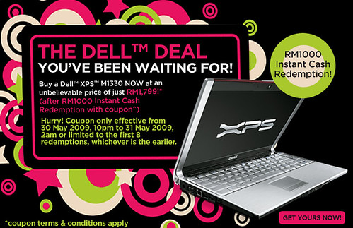 RM1000 Instant Cash Redemption! Use it with Dell XPS M1330 tonight. Limited to first 8 sets only!‏