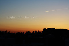 let me light up the sky, let me light it up for you. (dimplyemily) Tags: