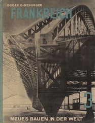 Frankreich. Die Entwicklung der neuen Ideen nach Konstruktion und Form, vol. 3 (andreyefits) Tags: 1920s magazine cover soviet avantgarde constructivism ellissitzky