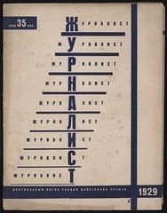 Zhurnalist, no. 1 (andreyefits) Tags: 1920s magazine cover soviet avantgarde constructivism ellissitzky