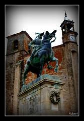 Trujillo (.Robert.) Tags: robert caballo iglesia ecuestre estatua cceres trujillo bronce extremadura pizarro xvi sanmartn cruzadas carlosrumsey cruzadasii