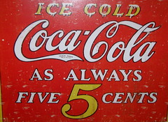 Coca-Cola, Ice Cold Coke, Five Cents (moonjazz) Tags: red cold history ice sign advertising funny five beverage coke frosty nostalgia cents nickel always soda cocacola yesterday refreshing slogan refresh
