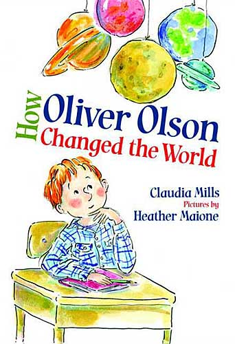 Review of the Day: How Oliver Olson Changed the World by Claudia Mills