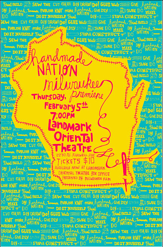 Handmade Nation Milwaukee Premiere Poster! by Handmade Nation!.