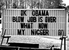 More racism (smoochiemom) Tags: racism obama racist