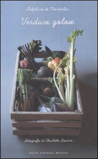 Verdure golose, Guido Tommasi Editore