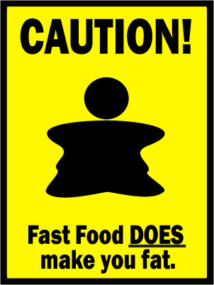 Fast Food caution sign