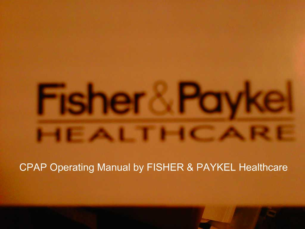 CPAP Operating Manual by FISHER & PAYKEL Healthcare