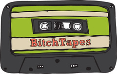 BitchTapes4