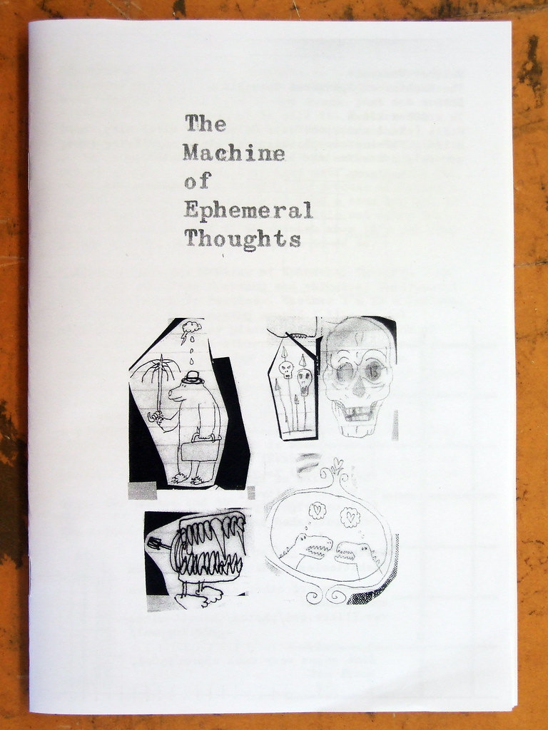 The Machine of Ephemeral Thoughts - In zine format