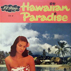 Hawaiian Paradise LP (spinster_with_cats) Tags: tiki exotica hawaiiana vintagelp