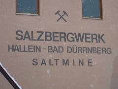 saltmine BAD DRRNBERG (twinni) Tags: salzburg austria sterreich salt saltmine salzbergwerk hallein drrnberg baddrrnberg salzwelten mw1504