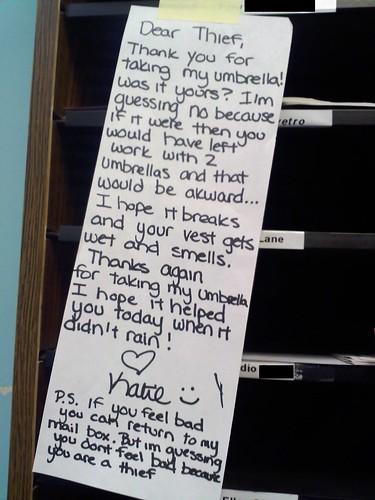 Dear Thief, Thank you for taking my umbrella!