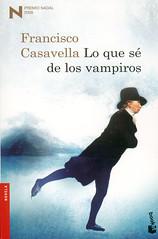 Francisco Casavella, Lo que sé de los vampiros