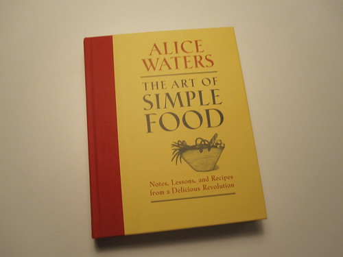 "Signed copy of ""The art of simple food"" by Alice Waters"