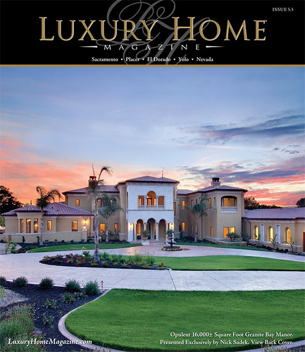 Cover Shot, Luxury Home Magazine Sacramento, June 2009 Issue 5.3