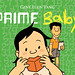 Cover for Prime Baby by Gene Yang