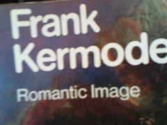 The Romantic Image by Frank Kermode