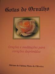 Gotas de Orvalho (moacirdsp) Tags: gotasdeorvalho miriamdefatimapintodeoliveira