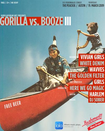 Gorilla vs. Booze III // 19. March 2009