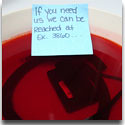 The Entire Phone in Jello and a Taunting Note