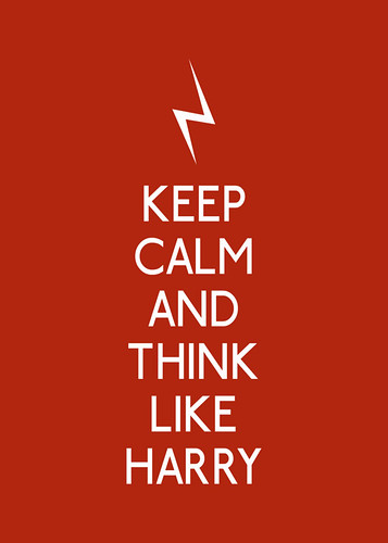 Keep calm and think like Harry