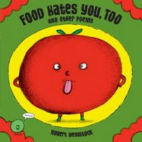 Review of the Day: Food Hates You, Too and Other Poems by Robert Weinstock