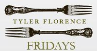 Tyler Florence Fridays