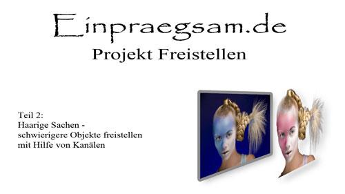 Freistellen mit Kanälen - ein deutschsprachiges Photoshop Tutorial