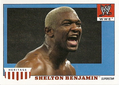 Shelton Benjamin by you.