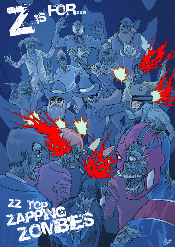Z is for... ZZ Top Zapping Zombies