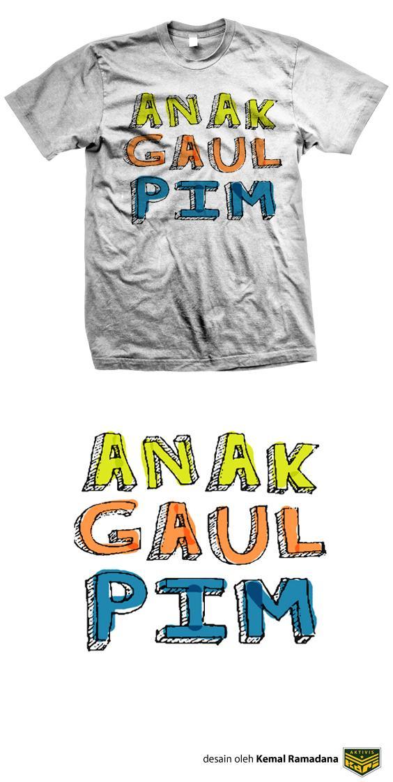 ANAK GAUL PIM-kdri