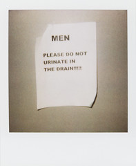 urinate (WOLF CHOIR) Tags: polaroid drain urinate ok polaroid600 rkelly onestep noduh donoturinateindrain oldfolksrecreation menpleasedonoturinateinthedrain