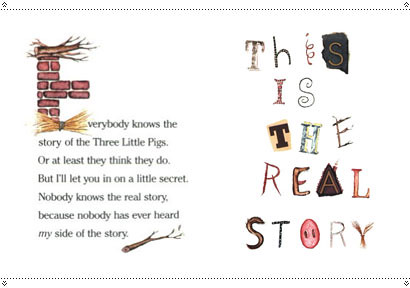 Top 100 Picture Books #35: The True Story of the Three Little Pigs by Jon Scieszka, illustrated by Lane Smith
