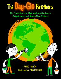 Review of the Day: The Day Glo Brothers by Chris Barton