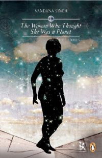 The Woman Who Thought She Was A Planet cover