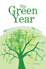 """The Green Year"" gives you one simple eco-action you can take each day for a greener lifestyle."