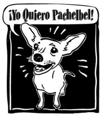 "Yo Quiero Pachelbel • <a style=""font-size:0.8em;"" href=""http://www.flickr.com/photos/36221196@N08/3339322089/"" target=""_blank"">View on Flickr</a>"