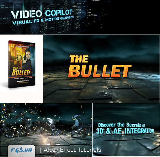 VIDEO Copilot  The Bullet - After Effect Tutorials + Project Files