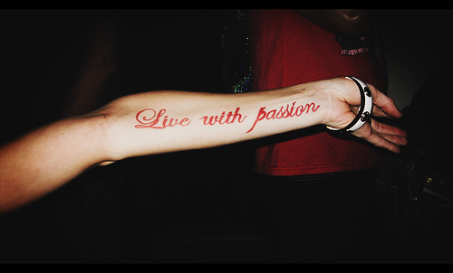 Live with Passion Flickr photo by It's Holly