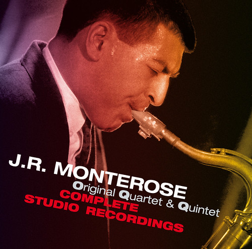 "Featured recording ""J.R. Monterose Quartet Complete..."""