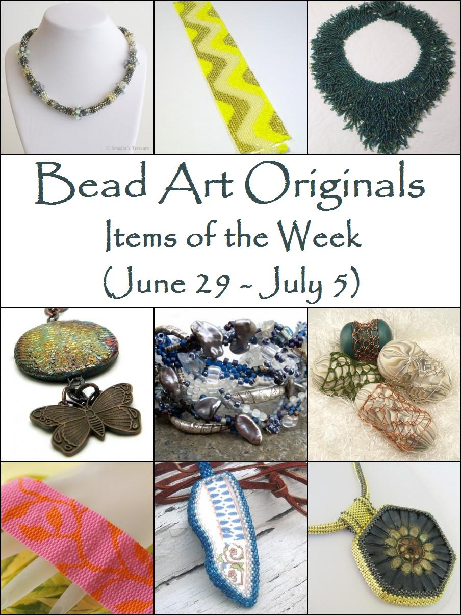 Bead Art Originals Items of the Week (6/29 - 7/5)