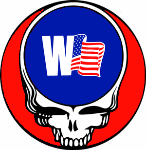 I'm sure this'll piss a lot of people off!  HAA!!!  A Grateful Dead Steal Your Face for President George W. Bush!  Amen!