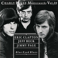 Eric Clapton, Jeff Beck & Jimmy Page - Blue Eyed Blues - Front