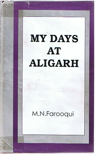 Biographies - My Days at Aligarh