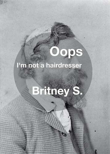 Oops I'm not a haidresser / Britney spears project por hulk4598.