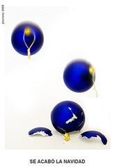 SE ACAB LA NAVIDAD (juan moreno cobo) Tags: azul navidad bolas rotas
