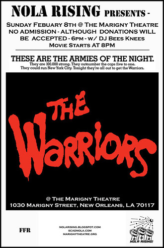 NoLA Rising presents The Warriors