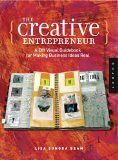 The Creative Entrepreneur A DIY Visual Guidebook for Making Business Ideas Real  (click to read more at Amazon)