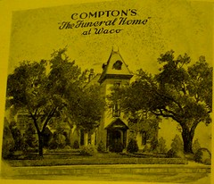 Original Compton Funeral Home, Waco, Texas (Dr. Mo) Tags: pcs waco compton funeral burial survey sci rites funeralhome undertaker mortuary mortician connally funeralrites deathcare drmo moshinskie jimmoshinskie funeralcustoms professionalcarsociety survey67 deathcareindustry connallycompton